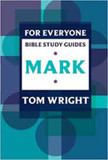 For Everyone Bible Study Guides: Mark [9780281061785]