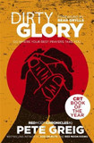 Dirty Glory: Go Where Your Best Prayers Take You (Red Moon Chronicles #2) [9781473631717]