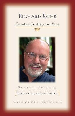 Richard Rohr: Essential Teachings on Love cover photo