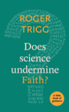 Does Science Undermine Faith?: A Little Book Of Guidance cover photo