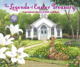 The Legends of Easter Treasury: Inspirational Stories of Faith and Hope cover photo