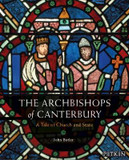 The Archbishops of Canterbury: A Tale of Church and State cover photo