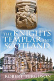 The Knights Templar and Scotland cover photo