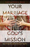 Your Marriage, God's Mission: Discovering Your Spiritual Purpose Together cover photo