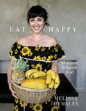 Eat Happy: 30-minute Feelgood Food cover photo