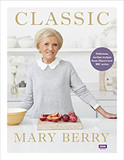 Classic: Delicious, no-fuss recipes from Mary's new BBC series cover photo