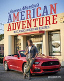 James Martin's American Adventure: 80 classic American recipes cover photo