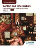 Access to History: Conflict and Reformation: The establishment of the Anglican Church 1529-70 for AQA cover photo