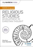 My Revision Notes OCR A Level Religious Studies: Developments in Christian Thought cover photo