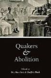 Quakers and Abolition [9780252083471] Cover Image