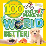 100 Ways to Make the World Better cover photo