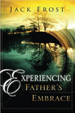 Experiencing Father's Embrace cover photo