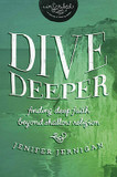 Dive Deeper: Finding Deep Faith Beyond Shallow Religion cover photo