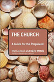 The Church: A Guide for the Perplexed cover photo