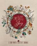 30 Days to Joy: A One-Month Creative Devotional Journal cover photo