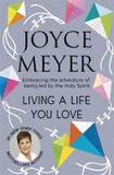 Living A Life You Love: Embracing the adventure of being led by the Holy Spirit cover photo