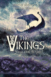 The Vikings: From pillagers to pillars of civilisation [9780745980188]