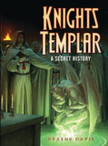 Knights Templar: A Secret History cover photo