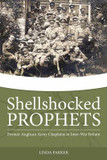 Shellshocked Prophets: Former Anglican Army Chaplains in Inter-War Britain cover photo