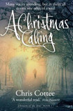 Christmas Calling, A: Many Voices Sounding but in Them All, Comes One Offer of a Soul cover photo