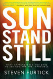 Sun Stand Still: What Happens When you Dare to Ask God for the Impossible cover photo