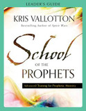 School of the Prophets Leader's Guide: Advanced Training for Prophetic Ministry cover photo