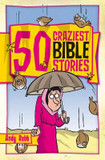 50 Craziest Bible Stories cover photo
