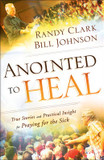 Anointed to Heal: True Stories and Practical Insight for Praying for the Sick cover photo