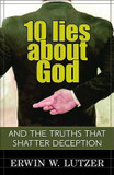 10 Lies about God: And the Truths That Shatter Deception cover photo