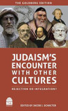 Judaism's Encounter with Other Cultures: Rejection or Integration? cover photo
