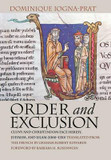 Order and Exclusion: Cluny and Christendom Face Heresy, Judaism, and Islam (1000-1150) cover photo