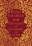 Our God of Comfort and Hope [9780718037802]