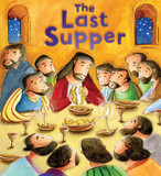 New Testament: the Last Supper (My First Bible Stories) cover photo