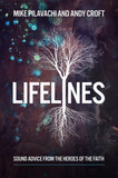 Lifelines: Sound Advice from the Heroes of the Faith [9781434711861]