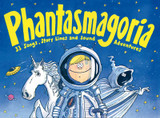 Phantasmagoria: 33 Songs, Story-Lines and Sound Adventures cover photo