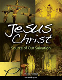 Jesus Christ: Source of Our Salvation cover photo