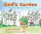 God's Garden: A Story About What Happens When We Die cover photo