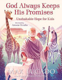 God Always Keeps His Promises: Unshakable Hope for Kids cover photo