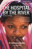 The Hospital by the River: A story of hope cover photo