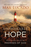 Unshakable Hope: Building Our Lives on the Promises of God [9780718074227]