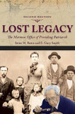 Lost Legacy: THE MORMON OFFICE OF PRESIDING PATRIARCH cover photo