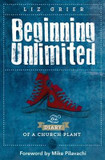 Beginning Unlimited: The Diary of a Church Plant cover photo