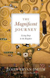 The Magnificent Journey: Living Deep in the Kingdom cover photo