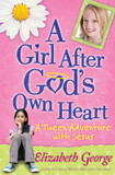 Girl After God's Own Heart, A: A Tween Adventure with Jesus cover photo
