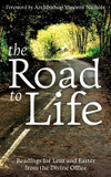 The Road to Life: Reading for Lent and Easter from the Divine Office cover photo