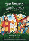 The Gospels Unplugged: 52 Poems and Stories for Creative Writing, RE, Drama and Collective Worship cover photo