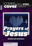 The Prayers of Jesus: Cover to Cover Study Guide cover photo