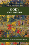 God's Rich Pattern: Meditations for When Our Faith is Shaken cover photo