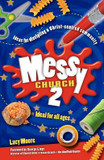 Messy Church 2: Ideas for Discipling a Christ-Centred Community cover photo