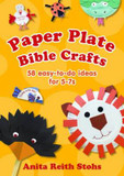 Paper Plate Bible Crafts: 58 Easy-to-Do Ideas for 5-7s cover photo